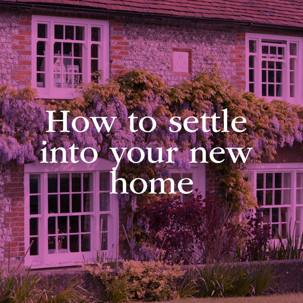 Top tips to settling into your new home