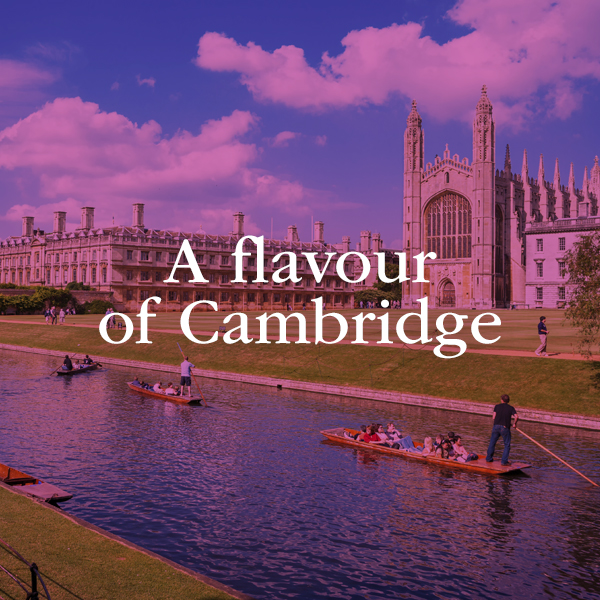 A flavour of Cambridge