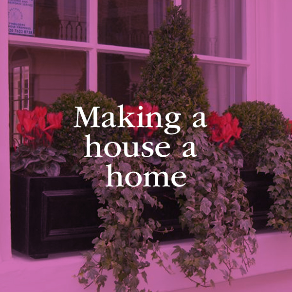 Making a house a home; the art of blooming where you are planted.