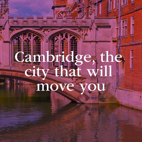 Moving to Cambridge: the city that will move you