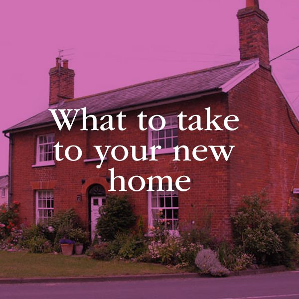 What to take to your new home